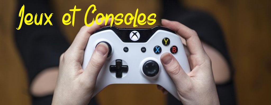 Jeux et consoles